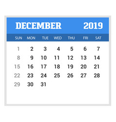 2019 happy new year december calendar template vector image