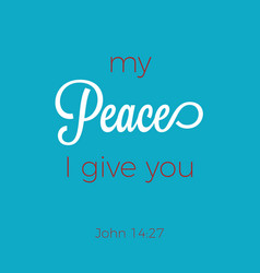 Biblical phrase from john gospel 1427 peace vector