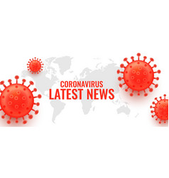 latest news on novel coronavirus covid-19 concept vector image