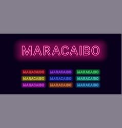Neon name of maracaibo city vector