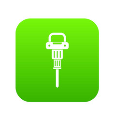 Pneumatic hammer icon digital green vector