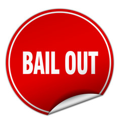 bail out round red sticker isolated on white vector image