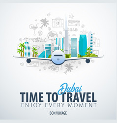 Travel to dubai uae time to travel banner with vector