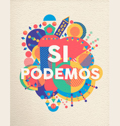 Yes we can spanish motivation quote poster vector