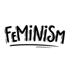 feminism lettering phrase for postcard banner vector image