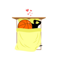 lover basketball guy and ball in bed lovers in vector image