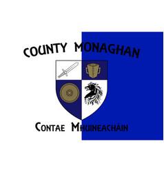 Flag county monaghan in ulster ireland vector