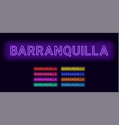 Neon name of barranquilla city vector