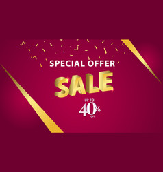 Special offer sale up to 40 off template design vector