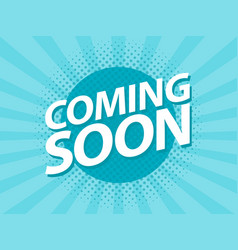 coming soon retro vintage poster promotion flyer vector image vector image