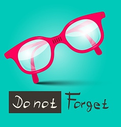 Do Not Forget With Glasses on Retro Blue Bac vector