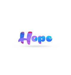 Hope pink blue color word text logo icon vector