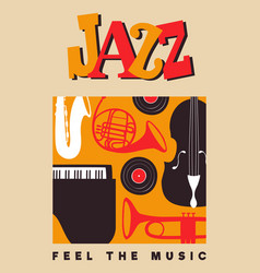 jazz day poster vintage music instruments vector image