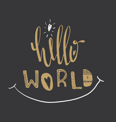 Poster with lettering hello world vector