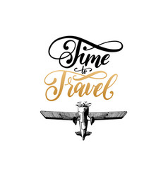 time to travel typographic inspirational vector image