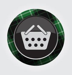 button with green black tartan - shopping basket vector image vector image