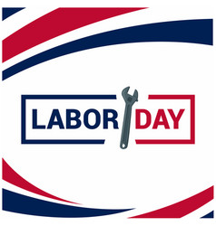labor day wrench blue red color background vector image