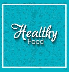 healthy food pattern background vector image