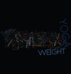 Yoga as a form of weight loss text background vector