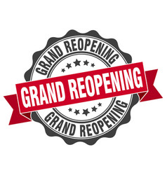 Grand reopening stamp sign seal vector
