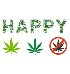 Happy text collage of weed leaves vector