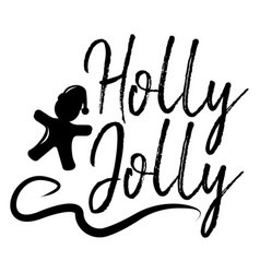 Holly jolly card and calligraphy happy new year vector