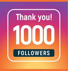 Thank you 1000 followers congratulation subscribe vector