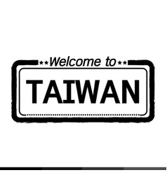 Welcome to taiwan design vector