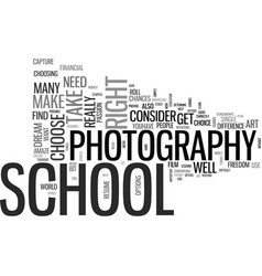 is photography school your dream text background vector image