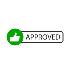 approved stamp button approved in flat style vector image