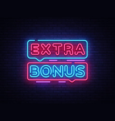 extra bonus neon sign bonus neon text vector image
