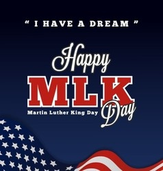 Martin luther king day greeting lettering vector image