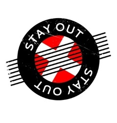 Stay Out rubber stamp vector