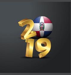 2019 golden typography with dominican republic vector