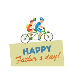 Greeting card written happy fathers day vector
