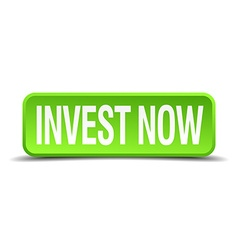 Invest now green 3d realistic square isolated vector
