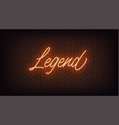 Orange neon legend lettering neon text legend vector