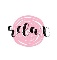 Relax Brush lettering vector