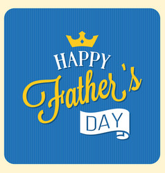 happy father day calligraphic font with elements vector image vector image