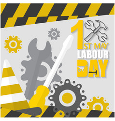 1st may labor day screwdriver wrench gear backgrou vector image