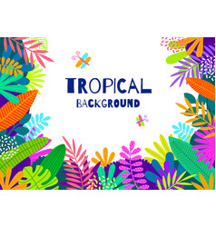 floral background with tropical leaves and plants vector image