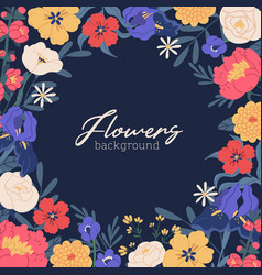 square background with gorgeous blooming flowers vector image