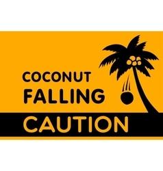 Warning Sign Coconut falling vector image