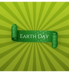 Earth Day Text on realistic scroll green Ribbon vector