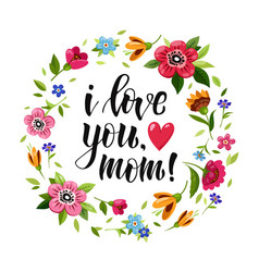 Happy mothers day card i love you mom vector