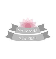 Mahayana new year- buddhist celebrations vector