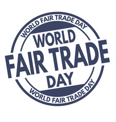 world fair trade day grunge rubber stamp vector image