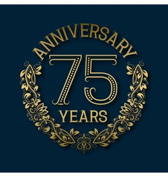 Golden emblem of seventy fifth years anniversary vector image