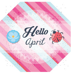 Hello april design vector