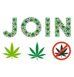 Join text mosaic of marijuana vector